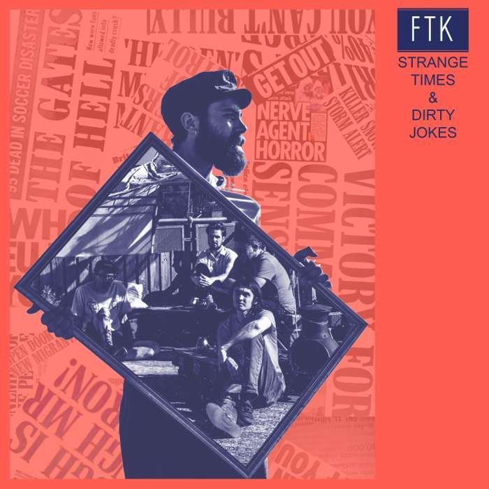 Strange Times - FTK