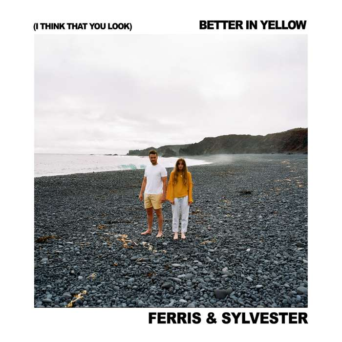 (I Think That You Look) Better In Yellow (Digital Download) - Ferris & Sylvester