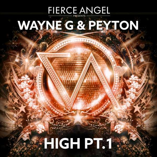 Wayne G & Peyton - High Pt.1 - Fierce Angel