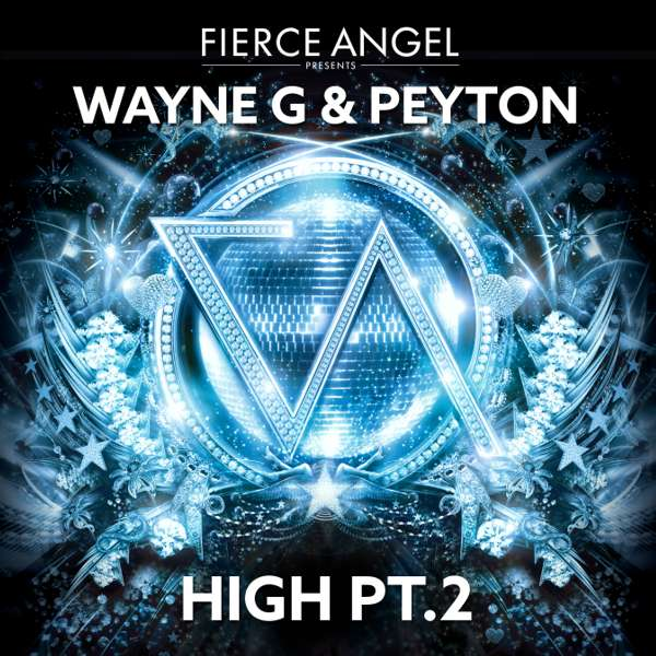 Wayne G & Peyton - High Pt.2 - Fierce Angel