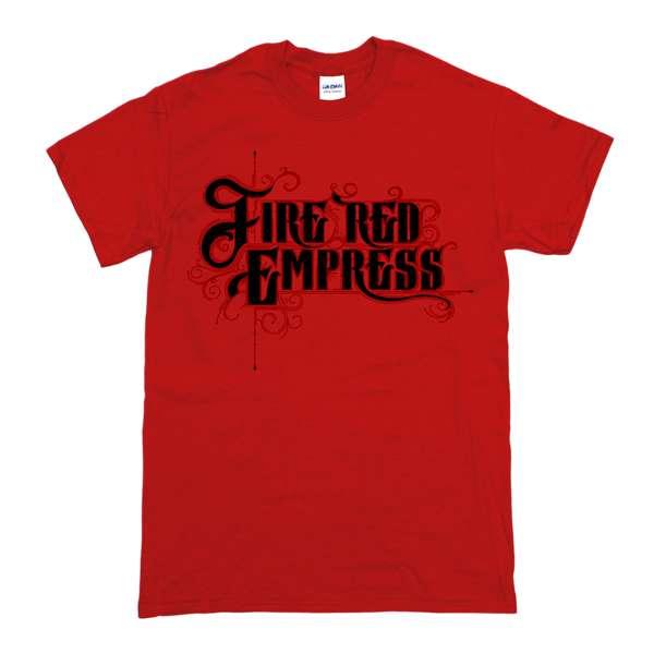 """Red """"Fire Red Empress"""" T-Shirt - Fire Red Empress"""