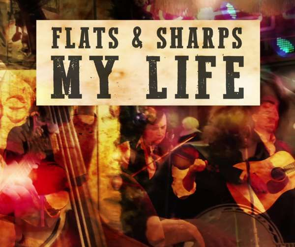 My Life - Flats and Sharps