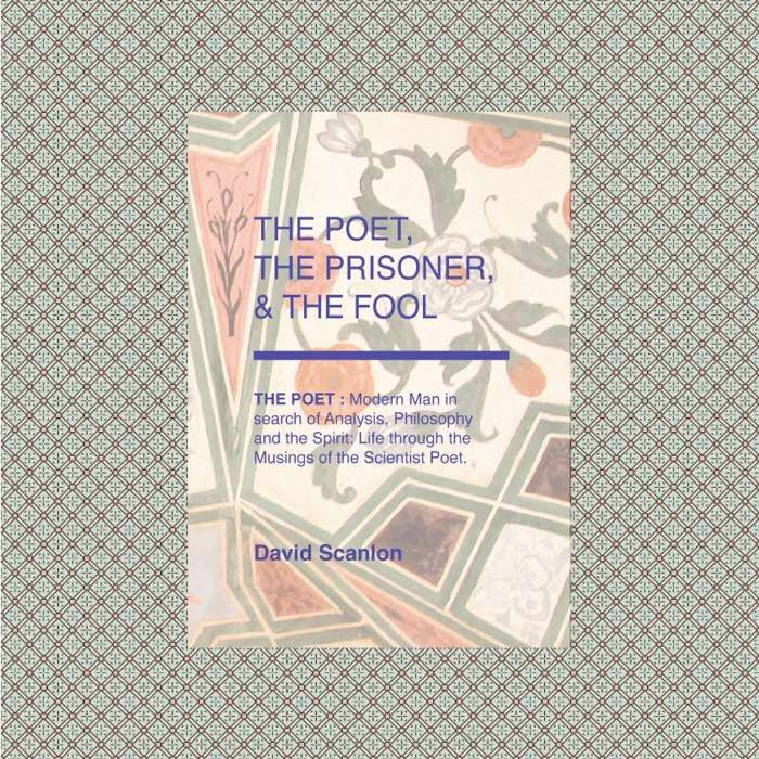 The Poet, The Prisoner, & the Fool - The Foolish Poet Press