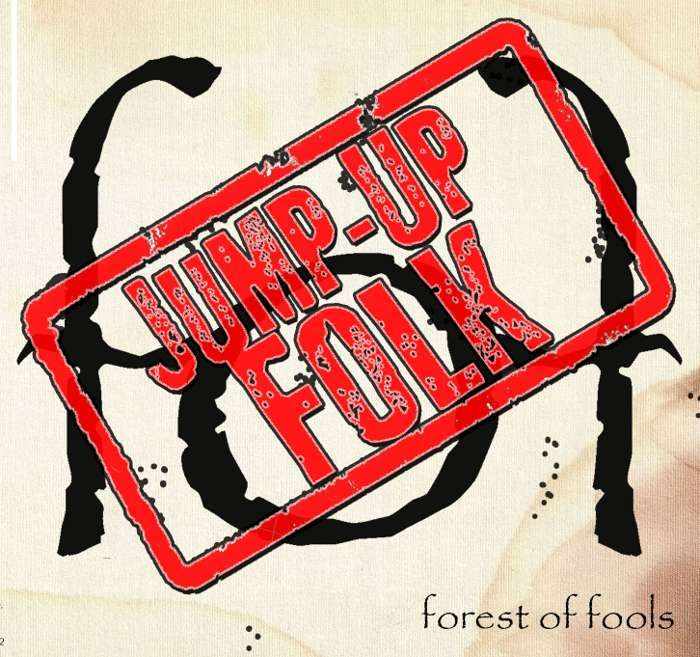 Jump-Up Folk (CD) - forest of fools