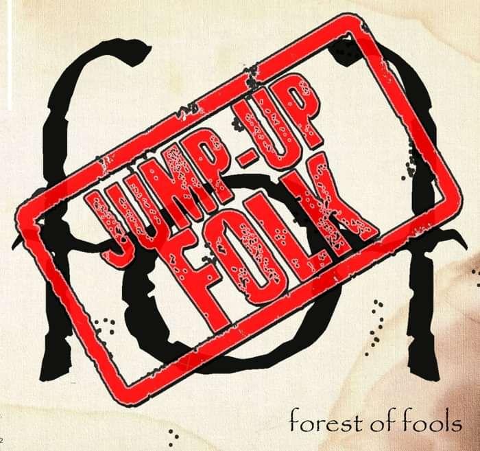 Jump-Up Folk (D/L) - forest of fools