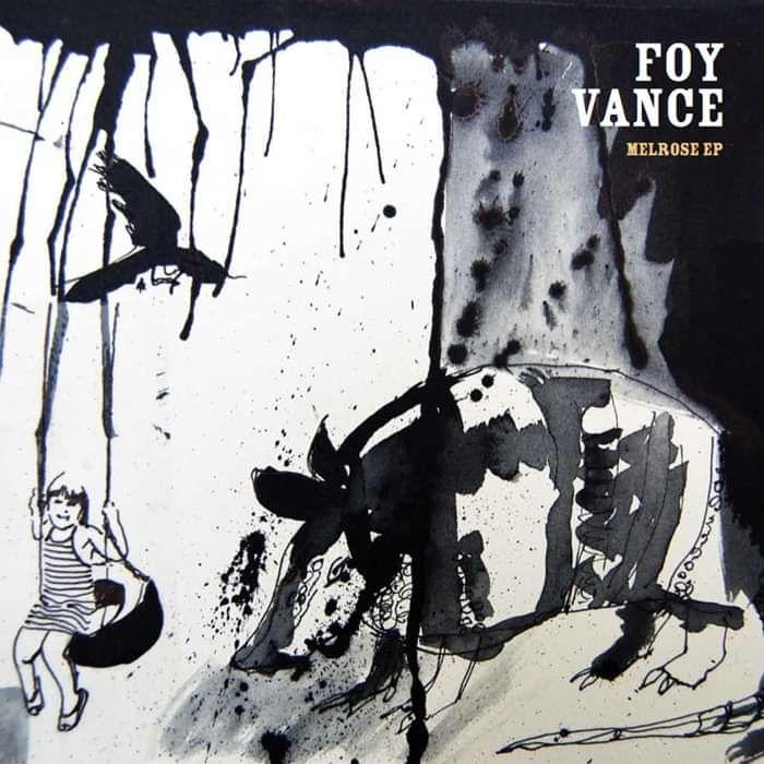 """Melrose EP 10"""" Vinyl - Foy Vance"""