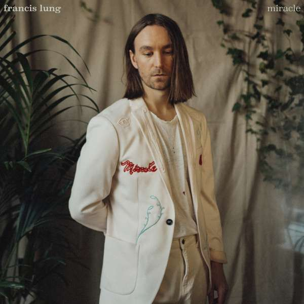 Francis Lung - Miracle CD - Francis Lung