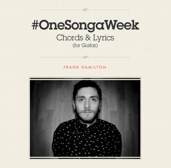 #OneSongaWeek Chord & Lyric Book - Frank Hamilton