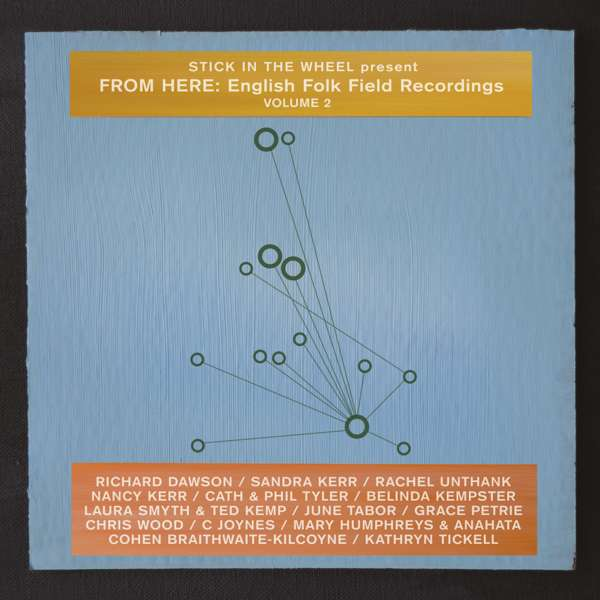 English Folk Field Recordings Volume 2 (WAV) - From Here Records