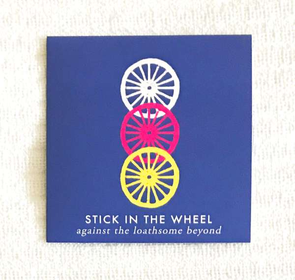 Stick In The Wheel - Against The Loathsome Beyond mixtape (CD) - From Here Records