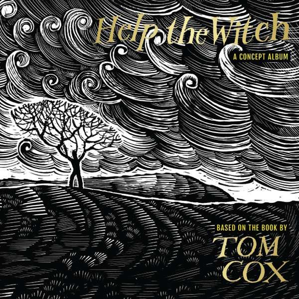 VARIOUS ARTISTS - Tom Cox's Help The Witch - A Concept Album (WAV) - From Here Records