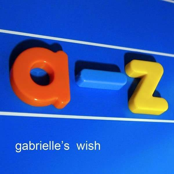 A To Z - Gabrielles Wish