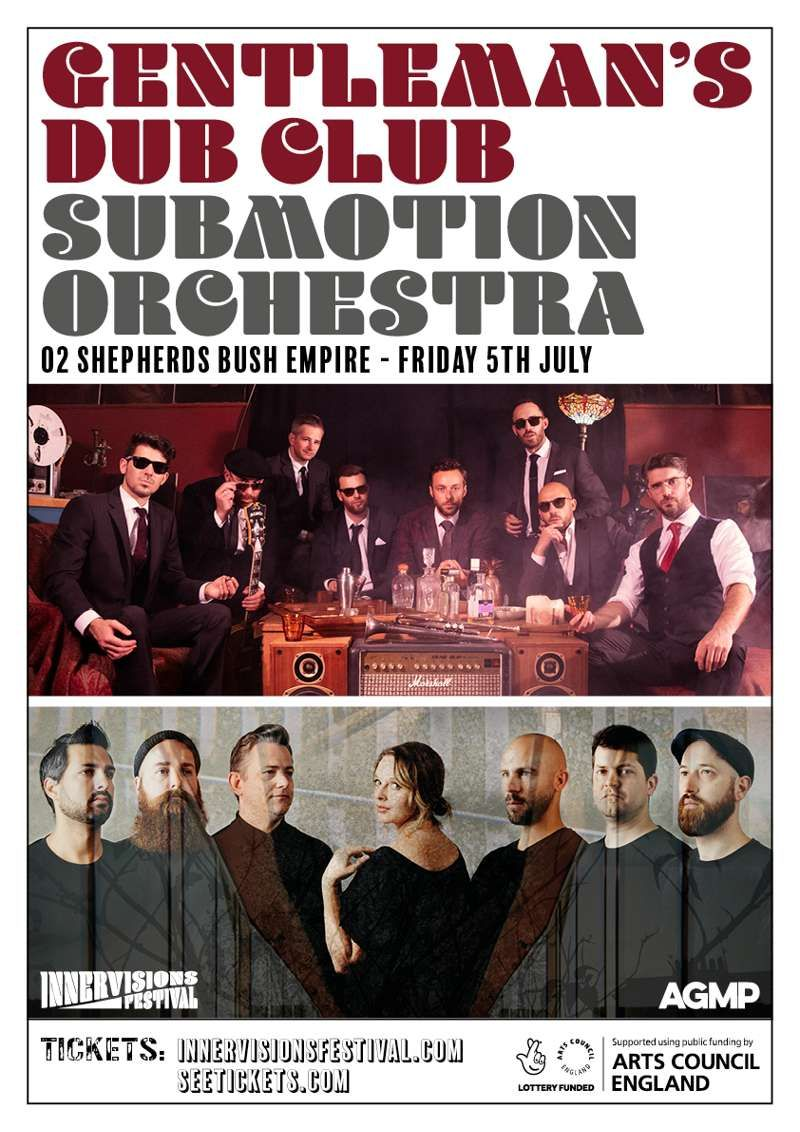 Innervisions Festival with Gentleman's Dub Club & Submotion