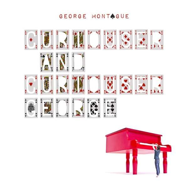 Curiouser and Curiouser George (Limited Signed CD) - George Montague