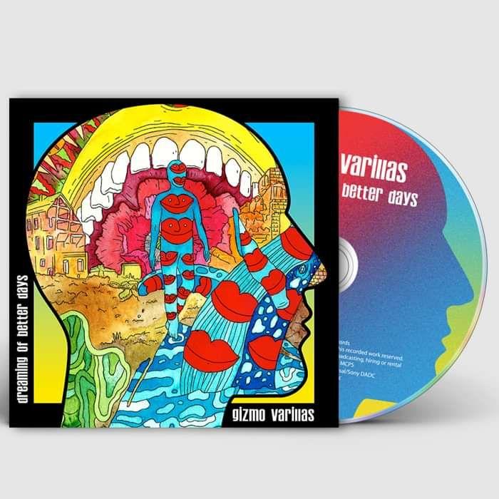 Dreaming of Better Days (Signed CD) - Gizmo Varillas