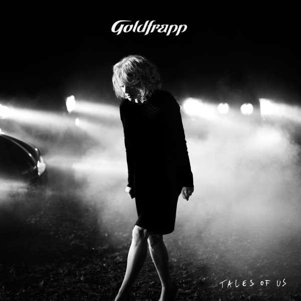 Goldfrapp - Tales of Us - Goldfrapp
