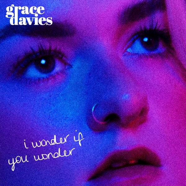 i wonder if you wonder - signed EP - Grace Davies