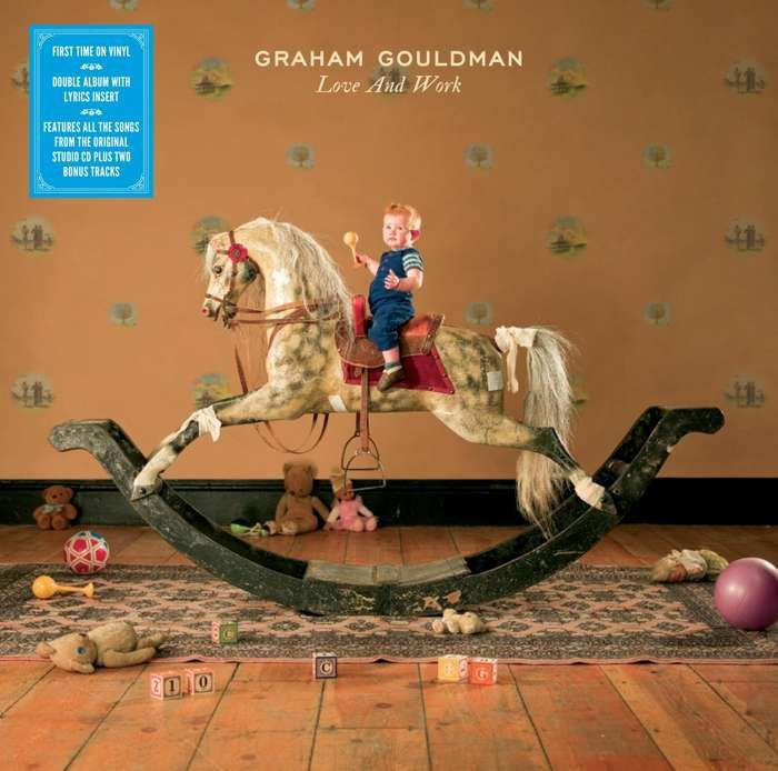 Graham Gouldman Love & Work (plus two bonus tracks) Vinyl 2017 - Graham Gouldman