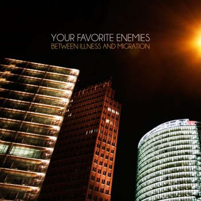 Your Favorite Enemies - Between Illness and Migration CD - Graphite Records