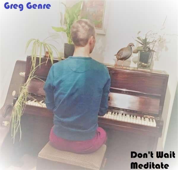 Don't Wait Mediate - Greg Genre