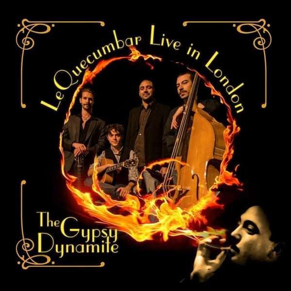The Gypsy Dynamite - Le QuecumBar Live in London (Mp3 Album) - Gypsy Dynamite
