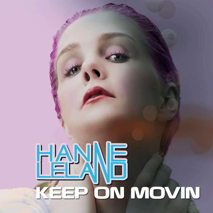 Keep On Movin' (Digital Download) - Hanne Leland
