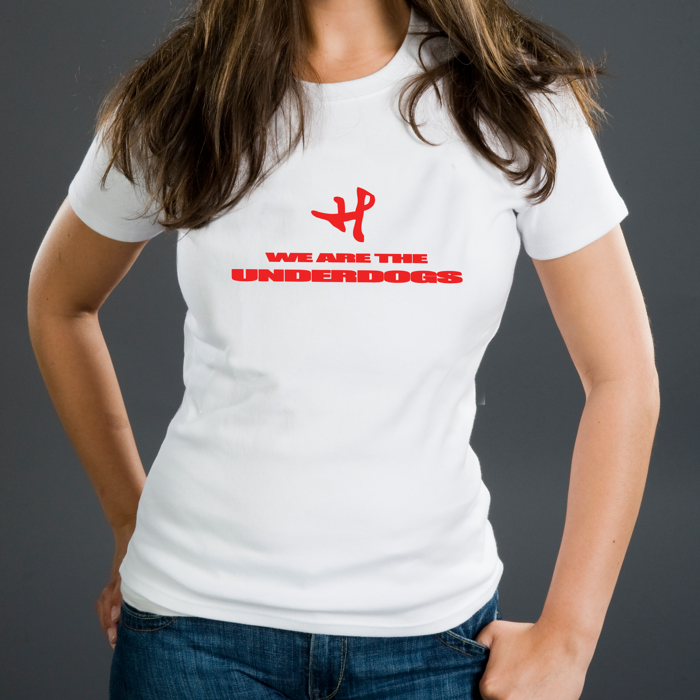 We Are The Underdogs T-Shirt - Hanne Leland