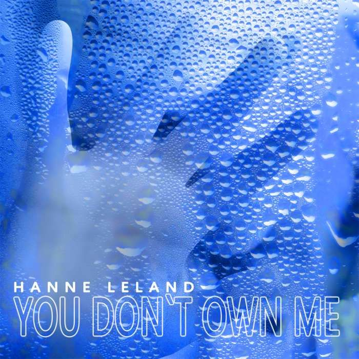 You Don't Own Me (Digital Download) - Hanne Leland