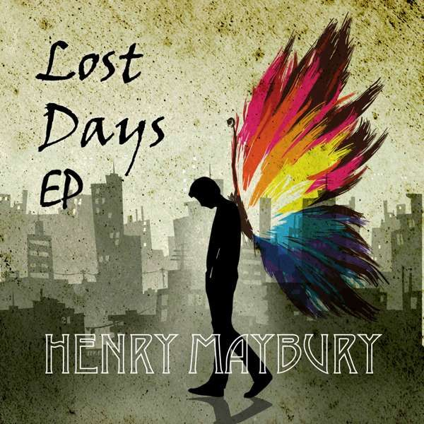 Lost Days EP - Henry Maybury