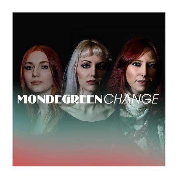 Change EP (CD & Digital) - Mondegreen