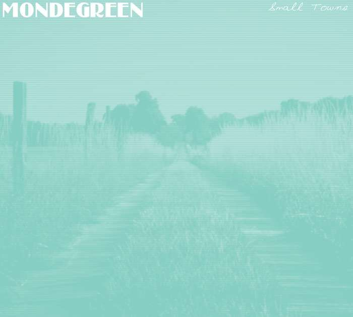 Small Towns EP (CD + Digital) - Mondegreen