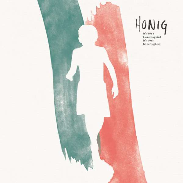 It's Not A Hummingbird, It's Your Father's Ghost (CD) - HONIG