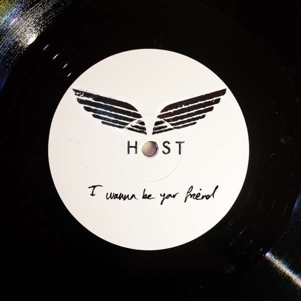 """I Wanna Be Your Friend - super limited 12"""" vinyl **SOLD OUT** - HOST"""