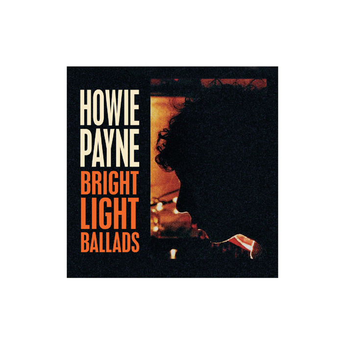 Bright Light Ballads - Album Digital Download - Howie Payne