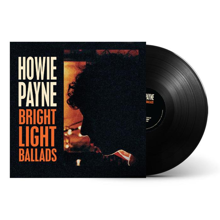 Bright Light Ballads - Heavyweight Vinyl + Album Download (Signed) - Howie Payne