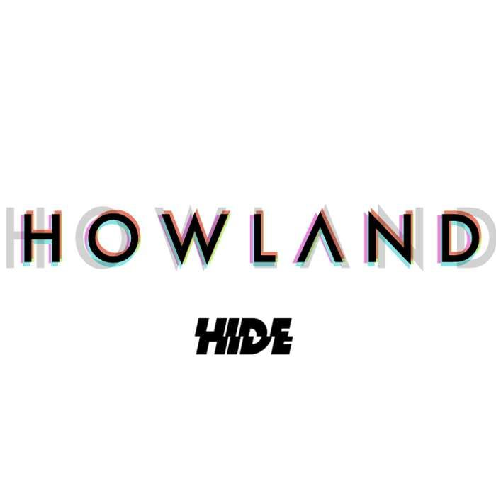 Hide - Howland