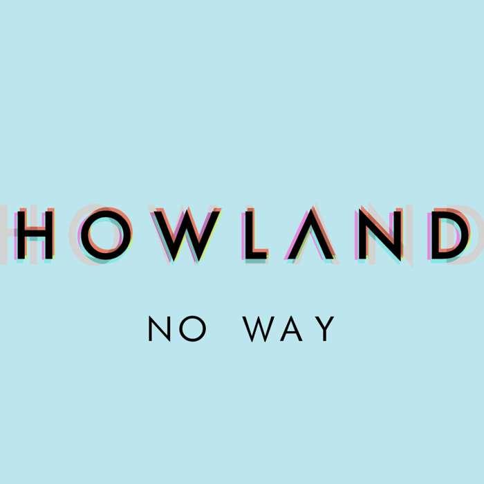 No Way - Howland