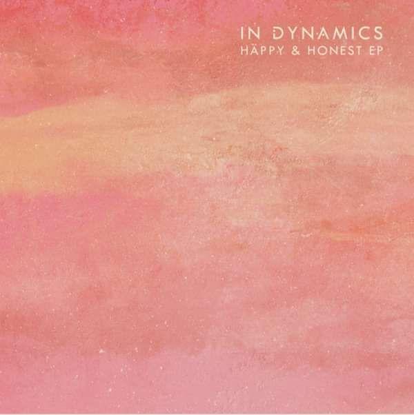 Happy & Honest EP - In Dynamics