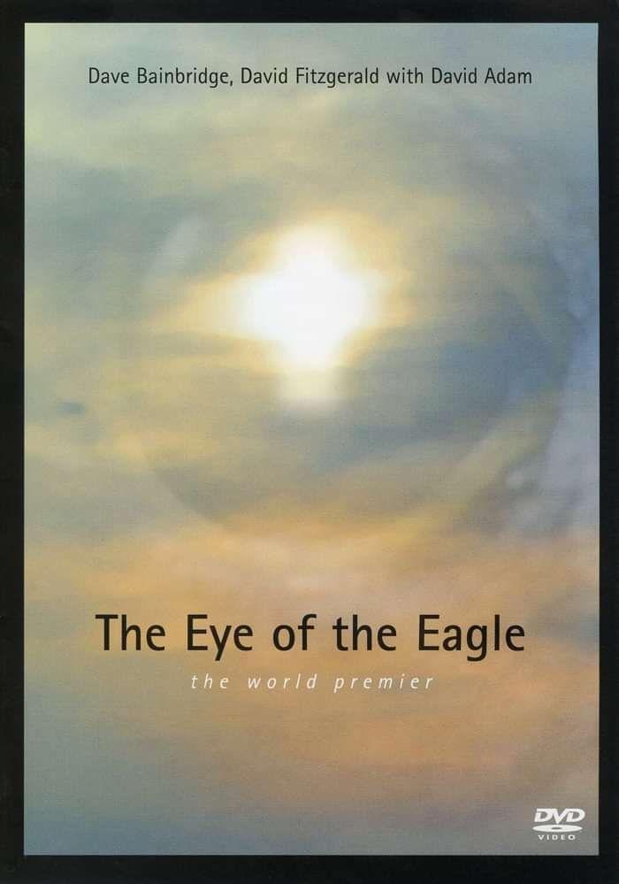Dave Bainbridge & David Fitzgerald with David Adam: The Eye Of The Eagle DVD - Iona