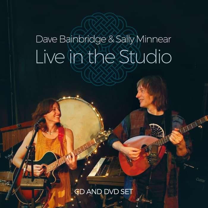 Dave Bainbridge & Sally Minnear: Live In The Studio CD/DVD - Iona