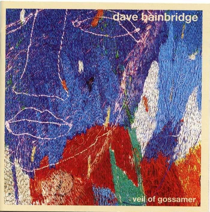Dave Bainbridge: Veil of Gossamer CD - Iona