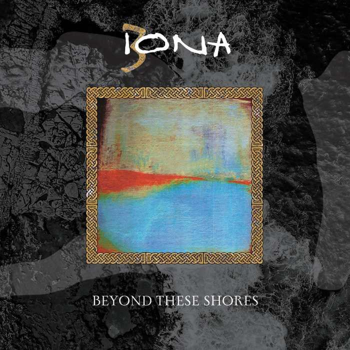 Iona: Beyond These Shores + Unreleased Companion disc (2CD Set) - Iona