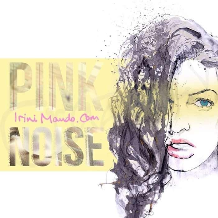 Pink Noise EP - Irini Mando