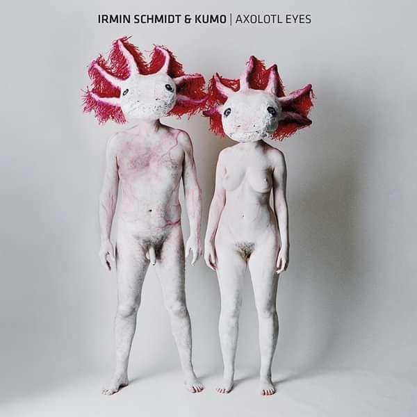 Irmin Schmidt & Kumo - Axolotl Eyes - CD+DVD - Irmin Schmidt