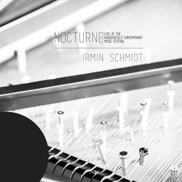 Irmin Schmidt - Nocturne (Live at Huddersfield Contemporary Music Festival) CD - Irmin Schmidt