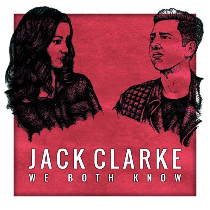 We Both Know - Single - Jack Clarke