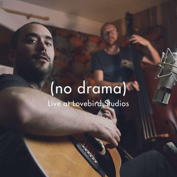No Drama (live at Lovebird Studios) - Jake Morley