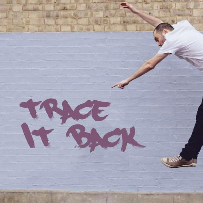 Trace It Back - Jake Morley