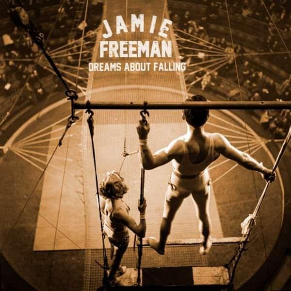 Dreams About Falling CD - Jamie Freeman