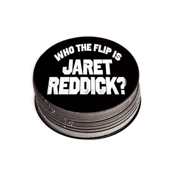 Who The Flip – Sticker - Jaret Reddick